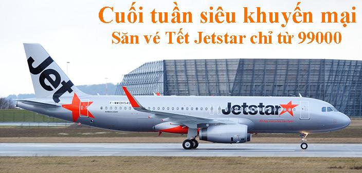 Săn vé máy bay Tết Jetstar khuyến mại