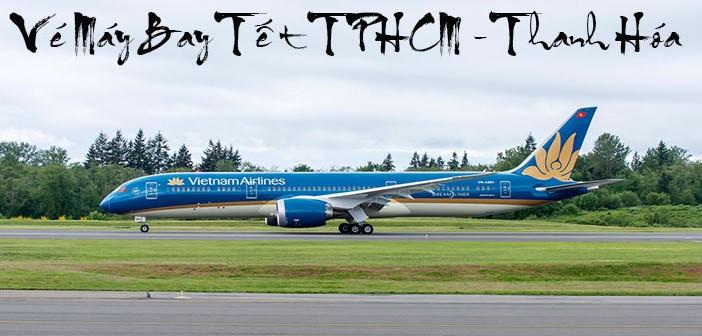 Vé máy bay Tết 2016 từ TPHCM đi Thanh Hóa